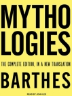 Mythologies: The Complete Edition, in a New Translation Cover Image
