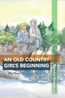 An Old Country Girl's Beginning Cover Image