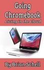 Going Chromebook: Living in the Cloud Cover Image