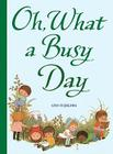 Oh, What a Busy Day Cover Image