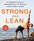 Strong and Lean: 9-Minute Daily Workouts to Build Your Best Body: No Equipment, Anywhere, Anytime Cover Image