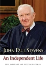 John Paul Stevens: An Independent Life Cover Image
