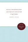 Racial Discrimination and Private Education: A Legal Analysis Cover Image