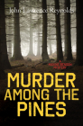 Murder Among the Pines Cover Image