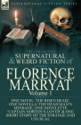 The Collected Supernatural and Weird Fiction of Florence Marryat: Volume 1-One Novel 'The Risen Dead, ' One Novella 'The Dead Man's Message, ' One Nov Cover Image