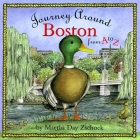 Journey Around Boston from A to Z (Journey Around A to Z) Cover Image