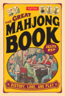 Great Mahjong Book: History, Lore, and Play Cover Image