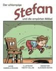 Der Schlampige Stefan Und Die Emporten Mobel: Skurril - Lustige Kinderreime Cover Image