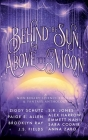 Behind the Sun, Above the Moon Cover Image