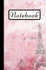 Notebook: Paris Eiffel Tower Notebook, Pink Art Design, 6X9 Cover Image