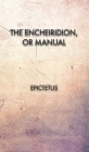 The Encheiridion, or Manual Cover Image