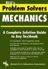 Mechanics: Statics & Dynamics Problem Solver (Rea's Problem Solvers) Cover Image