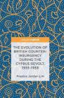 The Evolution of British Counter-Insurgency During the Cyprus Revolt, 1955-1959 Cover Image