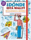 Resolviendo el misterio / Where's Waldo?. Solving the Mystery (Donde Esta Wally? / Where's Wally?) Cover Image
