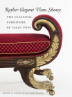Rather Elegant Than Showy: The Classical Furniture of Isaac Vose Cover Image