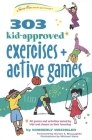 303 Kid-Approved Exercises and Active Games (SmartFun Books) Cover Image