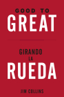 Good to Great + Girando La Rueda (Estuche). (Good to Great and Turning the Flywhell Slip Case Spanish Edition) Cover Image