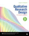 Qualitative Research Design: An Interactive Approach (Applied Social Research Methods #41) Cover Image