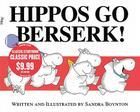 Hippos Go Berserk! Cover Image