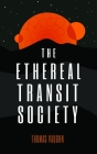 The Ethereal Transit Society Cover Image