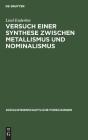 Versuch Einer Synthese Zwischen Metallismus Und Nominalismus (Sozialwissenschaftliche Forschungen #1) Cover Image