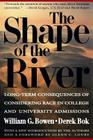 The Shape of the River: Long-Term Consequences of Considering Race in College and University Admissions Cover Image