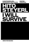 Hito Steyerl: I Will Survive Cover Image