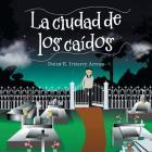 La Ciudad De Los Caídos Cover Image