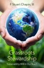 Grassroots Stewardship: Sustainability Within Our Reach Cover Image