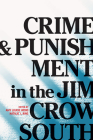 Crime and Punishment in the Jim Crow South Cover Image