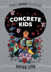 Concrete Kids (Pocket Change Collective) Cover Image