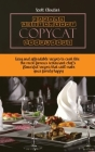 Famous Restaurant Copycat Cookbooks: Easy and Affordable Recipes To Cook Like The Most Famous Restaurant Chef's. Flavorful Recipes That Will Make Your Cover Image