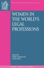 Women in the World's Legal Professions (Onati International Series in Law and Society #8) Cover Image