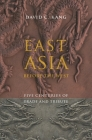 East Asia Before the West: Five Centuries of Trade and Tribute (Contemporary Asia in the World) Cover Image