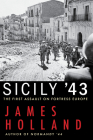 Sicily '43: The First Assault on Fortress Europe Cover Image