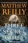 The Three Secret Cities (Jack West, Jr. #5) Cover Image