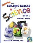 Exploring the Building Blocks of Science Book 7 Teacher's Manual Cover Image