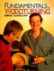 The Fundamentals of Woodturning Cover Image