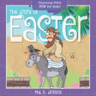 The Story of Easter: Rhyming Bible Fun for Kids! Cover Image