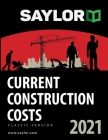 Saylor Current Construction Costs 2021 Cover Image