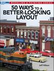 50 Ways to a Better-Looking Layout (Modeling & Painting) Cover Image
