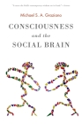 Consciousness and the Social Brain Cover Image