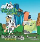 Roundy and Friends - Houston: En Español Cover Image