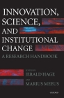Innovation, Science, and Institutional Change: A Research Handbook Cover Image