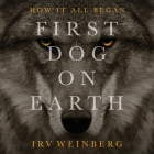 First Dog on Earth Cover Image