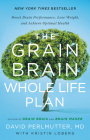 The Grain Brain Whole Life Plan: Boost Brain Performance, Lose Weight, and Achieve Optimal Health Cover Image
