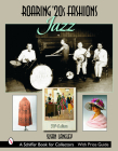Roaring '20s Fashions: Jazz (Schiffer Book for Collectors) Cover Image