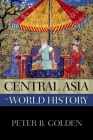 Central Asia in World History (New Oxford World History) Cover Image
