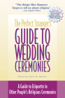 The Perfect Stranger's Guide to Wedding Ceremonies: A Guide to Etiquette in Other People's Religious Ceremonies Cover Image