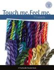 Touch Me, Feel Me: Needlepoint Threads Cover Image